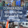 Finished the overhauling of this bed type milling machine CORREA A25/25