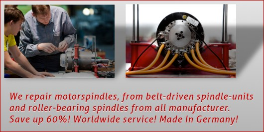 Spindleservice and spindlrepair for all manufacturer – worldwide service